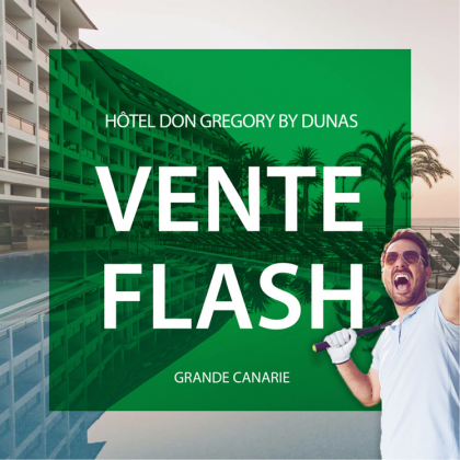 Vente Flash Hôtel Don Gregory By Dunas - Du vendredi 07 au vendredi 14 mai 2021